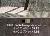 NURIO Table Lounge offre à 39,95€