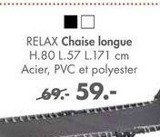 RELAX Chaise longue offre à 59€