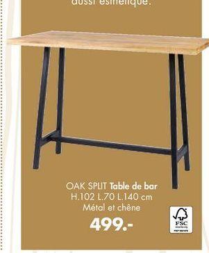 OAK SPLIT Table de bar offre à 499€