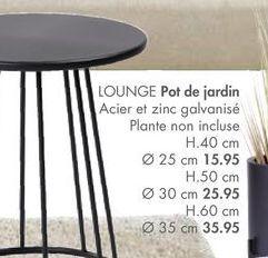 LOUNGE Pot de jardin offre à 15,95€